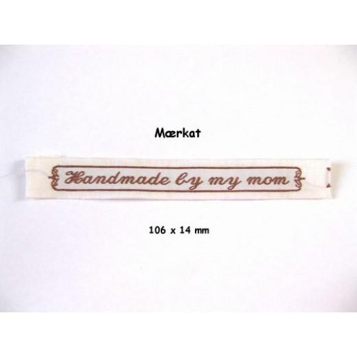 Handmade By Mormor (90 X 11 Mm) Ny Ændret Udgave Beige Med Brun Skrift 67